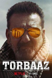 Torbaaz (2020) หัวใจไม่ยอมล้ม | Netflix
