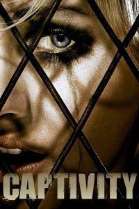 Captivity (2007) กลบ/ฝัง/ขัง/ฆ่า