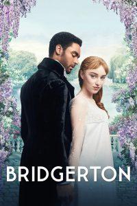 Bridgerton (2020) วังวนรัก เกมไฮโซ
