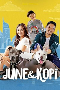 June & Kopi (2021) จูนกับโกปี้ (Netflix)