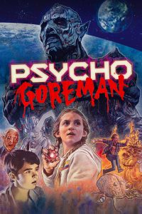 Psycho Goreman (2011)