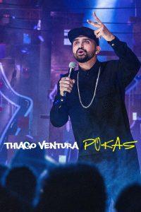Thiago Ventura POKAS (2020)