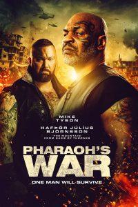 Pharaoh's War (2019) นักรบมฤตยูดำ