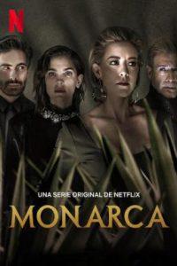 Monarca (2021) โมนาร์กา เตกิล่าตระกูลเหล็ก ซีซัน 2