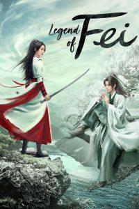 Legend of Fei (2020) นางโจร