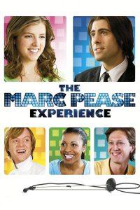 The Marc Pease Experience (2009) ยอดชายเท้าไฟ หัวใจขอแด๊นซ์