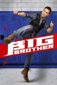 Big Brother (Dai si hing) (2018)
