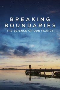 Breaking Boundaries The Science Of Our Planet (2021) วิทยาศาสตร์โลกของเรา