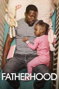 Fatherhood (2021) คุณพ่อเลี้ยงเดี่ยว