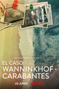 Murder by the Coast (El caso Wanninkhof Carabantes) (2021) ฆาตกรรม ณ เมืองชายฝั่ง