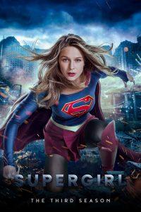 Supergirl (2017) ซูเปอร์เกิร์ล สาวน้อยจอมพลัง ซีซัน 3