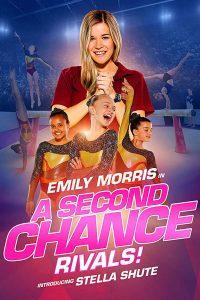 A Second Chance Rivals! (2019) ขอโอกาสเอื้อมคว้าฝัน คู่แข่ง