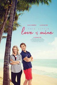 This Little Love Of Mine (2021) ดิส ลิตเติ้ล เลิฟ ออฟ ไมน์