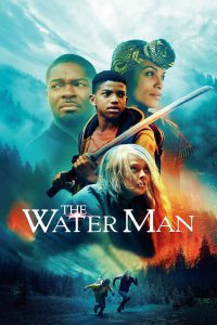 The Water Man (2021) เดอะ วอเตอร์ แมน