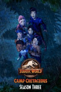 Jurassic World Camp (2021) จูราสสิค เวิลด์ ค่ายครีเทเชียส ซีซัน 3