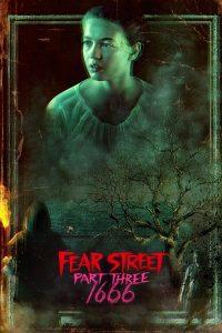 Fear Street Part 3 1666 (2021) ถนนอาถรรพ์ ภาค 3
