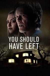 You Should Have Left (2020) บ้านเช่าเขย่าขวัญ