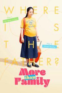 More Than Family (2020) นิยามรักฉบับครอบครัว
