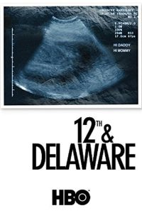 12th and Delaware (2010) ทเวล์ฟ แอนด์ เดลาแวร์
