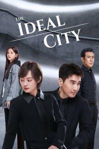 The Ideal City (2021) เมืองในอุดมคติ