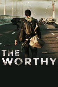 The Worthy (2016) ผู้อยู่รอด
