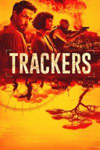 Trackers (2019) ทีมล่าระห่ำ