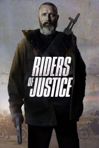 Riders Of Justice (2020) โคตรเหี้ยมเหยียบทรชนโฉด