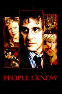 People I Know (2002) จอมคนเมืองคนบาป