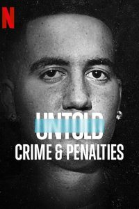 Untold Crime & Penalties (2021) ผิดกติกาต้องรับโทษ