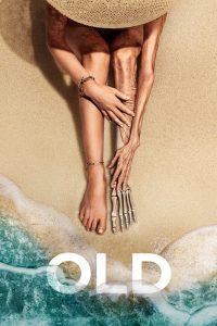 Old (2021) โอลด์