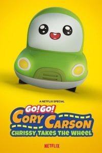 Go! Go! Cory Carson Chrissy Takes The Wheel (2021) ผจญภัยกับคอรี่ คาร์สัน คริสซี่ขอลุย