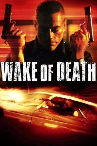 Wake of Death (2004) คนมหากาฬล้างพันธุ์เจ้าพ่อ
