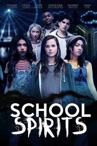 School Spirits (2017) โรงเรียนหลอน วิญญาณสยอง
