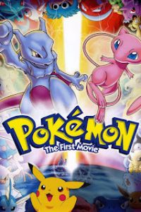Pokemon The First Movie Mewtwo Strikes Back (1998) ความแค้นของมิวทู