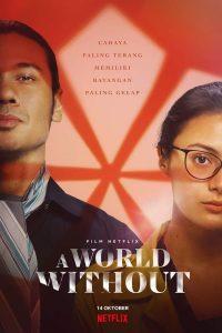 A World Without (2021) โลกไร้รัก