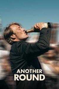 Another Round (2020) เมาเต็มขั้น เหล้าเต็มแก้ว