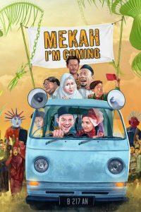 Mekah I'm Coming (2019) พิสูจน์รัก ณ เมกกะ