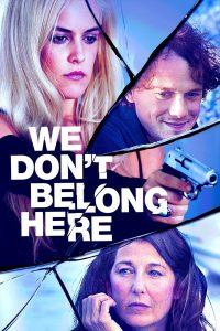 We Don't Belong Here (2017) บ้านเพี้ยนลับซ่อนเร้น